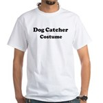 Dog Catcher costume White T-Shirt