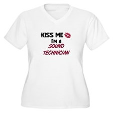 Kiss Me I'm a SOUND TECHNICIAN T-Shirt