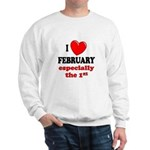 February 1st Sweatshirt