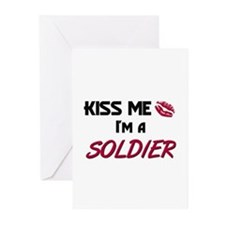 Kiss Me I'm a SOLDIER Greeting Cards (Pk of 10)