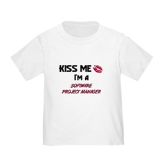 Kiss Me I'm a SOFTWARE PROJECT MANAGER Todd