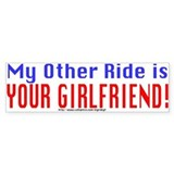 My Other Ride is Your Girlfriend Bumper Car Sticker