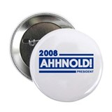 "AHHNOLD! 2008 2.25"" Button (10 pack)"