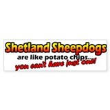 Potato Chips Shetland Sheepdog Bumper Bumper Sticker