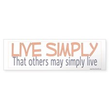 Live Simply -- That others ma Bumper Car Sticker