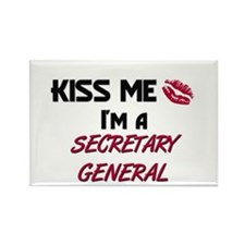 Kiss Me I'm a SECRETARY GENERAL Rectangle Magnet (