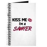 Kiss Me I'm a SAWYER Journal