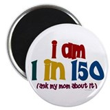 """I Am 1 In 150"" 2 2.25"" Magnet (10 pack)"