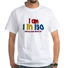 """I Am 1 In 150"" 2 Shirt"
