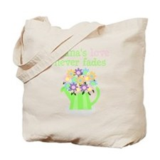 nana's love never fades Tote Bag