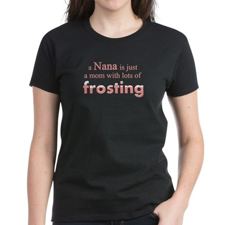 nana mom frosting Women's Dark T-Shirt