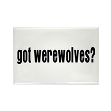 Got Werewolves? Rectangle Magnet