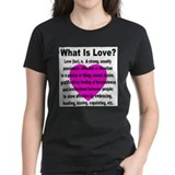 What Is Love? Tee