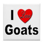 I Love Goats for Goat Lovers Tile Coaster