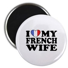I Love My French Wife Magnet