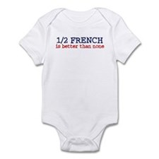 Half French is better than none Infant Bodysuit