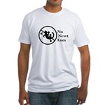 No Newt Axes (Fitted T-Shirt)