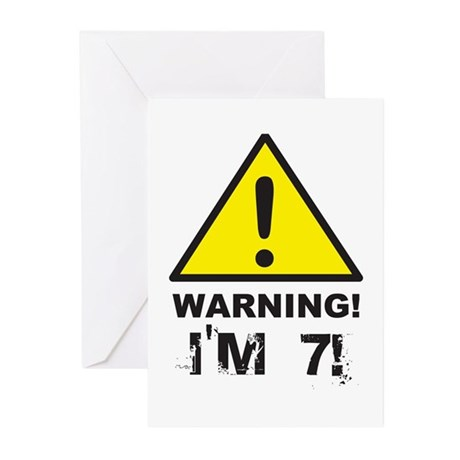 Warning I'm 7 Greeting Cards (Pk of 10)
