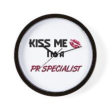 Kiss Me I'm a PR SPECIALIST Wall Clock