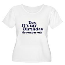 November 6th Birthday T-Shirt
