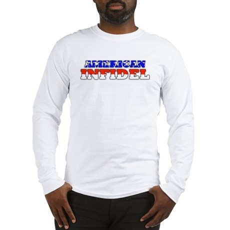 Flag American Infidel Long Sleeve T-Shirt