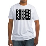 Duluth is on Fire Shirt