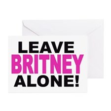 Leave Britney Alone! Greeting Cards (Pk of 10)