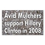 Avid Mulchers for Clinton bumper sticker