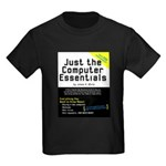 Just the Computer Essentials Kids Dark T-Shirt