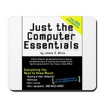 Just the Computer Essentials Mousepad