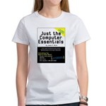 Just the Computer Essentials Women's T-Shirt