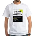 Just the Computer Essentials White T-Shirt
