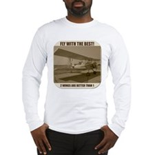 Fly With The Best! Long Sleeve T-Shirt