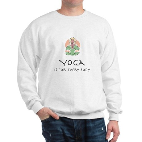 Yoga for every body Sweatshirt