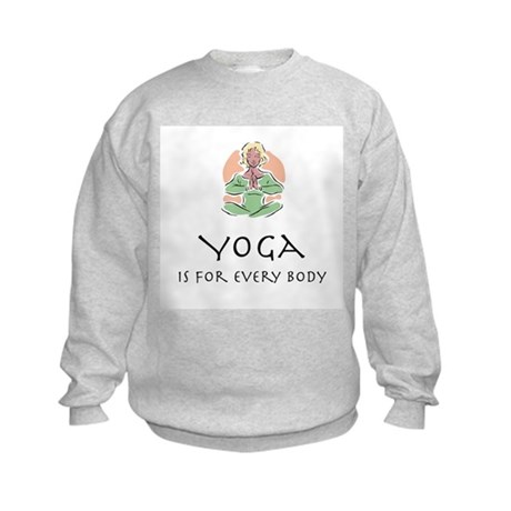 Yoga for every body Kids Sweatshirt