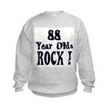 88 Year Olds Rock ! Sweatshirt