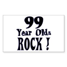99 Year Olds Rock ! Rectangle Decal
