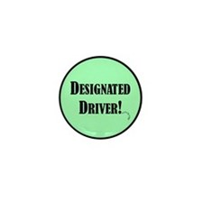 Designated Driver! Mini Button