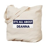 All about DEANNA Tote Bag