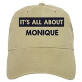 All about MONIQUE Cap
