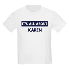 All about KAREN T-Shirt