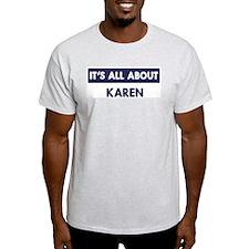 All about KAREN T-Shirt