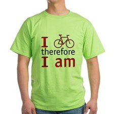 I Bike Therefore I Am T-Shirt