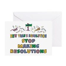 Stop Making Resolutions Greeting Cards (Pk of 20)