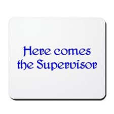 Supervisor Mousepad