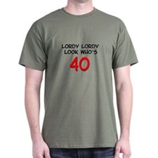 Lordy Lordy 40 T-Shirt
