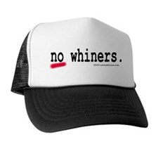 No whiners Hat