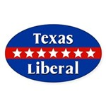 Texas Liberal Oval Car Sticker