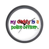 My Daddy Is A Police Officer (PRIMARY) Wall Clock