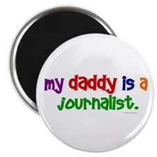 My Daddy Is A Journalist (PRIMARY) Magnet